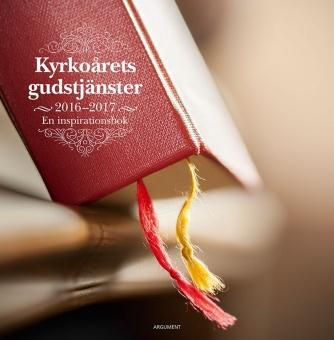 Kyrkoårets gudstjänster 2016/17