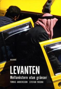 Levanten: Mellanöstern utan gränser