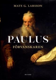 Paulus: Förvanskaren