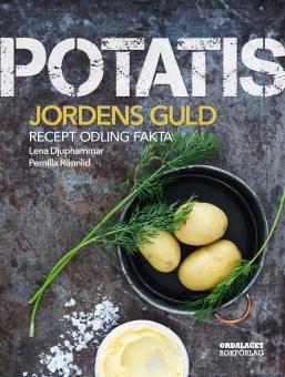 Potatis: Jordens guld