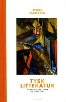 Tysk litteratur: Från Hildebrandssången till Kanak Sprak