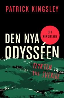 Den nya odysséen - Flykten till Sverige