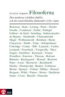 Filosoferna: den moderna världens födelse och det västerländska tänkandet 1776-1900
