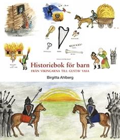 Historiebok för barn: Från vikingarna till Gustav Vasa