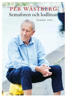 Semaforen och lodlinan: en memoar (1995-2005)