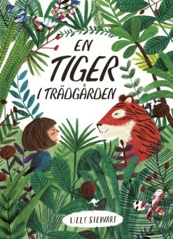 En tiger i trädgården