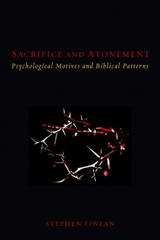 Sacrifice and Atonement: Psychological Motives and Biblical Patterns
