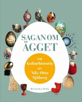 Sagan om ägget en kulturhistoria av Nils-Otto Sjöberg