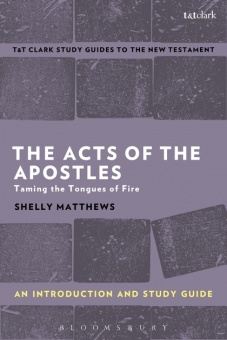 The Acts of the Apostles: Taming the Tounges of Fire