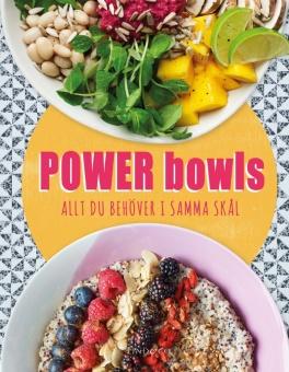 Power bowls: Allt du behöver i samma skål