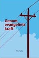 Genom evangeliets kraft