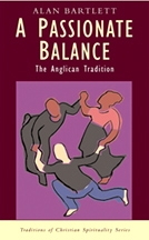 Passionate Balance: The Anglican Tradition