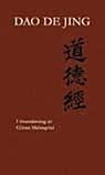 Dao De Jing: I översättning av Göran Malmqvist