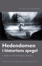 Hedendomen i historiens spegel - bilder av det förkristna Norden
