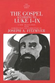 Gospel According to Luke I-IX - The Anchor Yale Bible 28