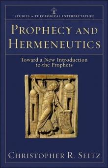 Prophecy and Hermeneutics