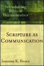 Scripture as Communcation - Introducing Biblical Hermeneutics