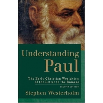 Understanding Paul: Early Christian Worldview of the Letter to the Romans