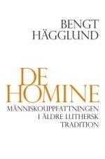 De Homine: Människouppfattningen i äldre luthersk Tradition