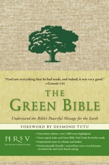 Green Bible, NRSV (Understand the Bible´s Powerful Message for the earth