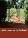 Door Opened By the Lord: the History of the Evangelical Lutheran Church in Kenya
