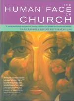 Human Face of Church, The. A Social Phychology and Pastoral Theology for Pioneer and Traditional Ministry
