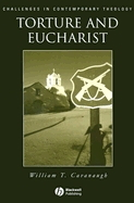 Torture and Eucharist: Challenges in Contemporary Theology