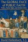 Global Face of Public Faith: Politics, Human Rights and Christian Ethics