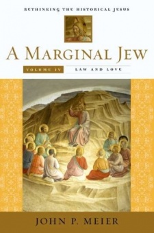 Marginal Jew: Rethinking the Historical Jesus, volume IV: Law and Love