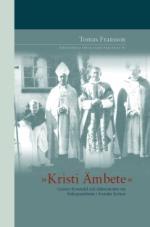 Kristi Ämbete: Gunnar Rosendal och diskussionen om biskopsämbetet i Svenska kyrkan