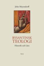 Bysantinsk teologi: Historik och lära