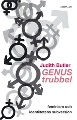 Genustrubbel: feminism och identitetens subversion