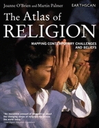 Atlas of Religion: Mapping Contemporary Challenges and Beliefs