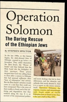 Operation Solomon - The Daring Rescue of the Ethiopian Jews