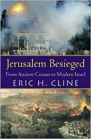 Jerusalem beseiged: From Ancient Canaan to Modern Israel