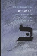 Bortom beit - Judiska tankar om öde och tid, oändlighet och godhet, blod och arv