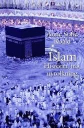 Islam: Historia, tro, nytolkning