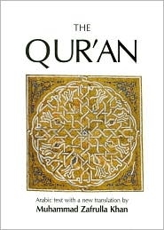 Qur'an: Arabic Text With a New Translation by Muhammad Zafrulla Khan