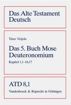 5.Buch Mose Deuteronomium, Kapital 1,1-16,17 (ATD 8,1)