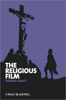 Religious Film, The: Christianity and the Hagiopic