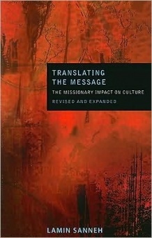 Translating the Message: The Missionary Impact on Culture (second edition)