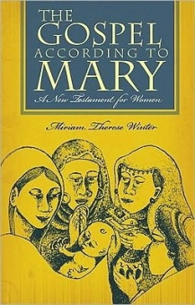 Gospel According to Mary, The: A New Testament for Women