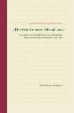Herren är mitt ibland oss: en analys av föreställningar om gudsnärvaro i  Den svenska kyrkohandboken från 1986 (B.T.P. 78)