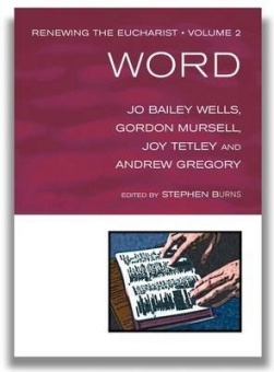 Word: Renewing the Eucharist - Volume 2