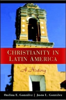Christianity in Latin America, a History