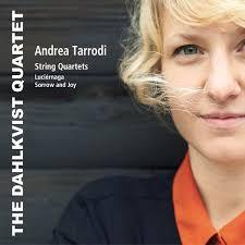 Andrea Tarrodi : String Quartets
