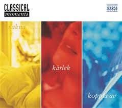 Classical Moments - klassisk musik -  att vakna till, för kärlek, att koppla av till
