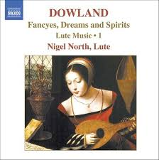 Lute Music, volym 1: Fancyes, Dreams and Spirits - Nigel North
