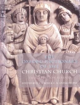 Oxford Dictionary of the Christian Church: Third Edition Revised