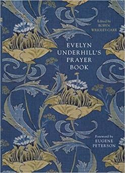 Evelyn Underhill's Prayer Book
